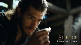 Silence Official Trailer (2016)   Paramount Pictures