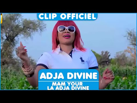 Adja Divine - Mam Your la Adja Divine [Clip Officiel] 2015