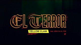 Download lagu Yellow Claw - El Terror
