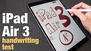 iPad Air 3 handwriting & note taking test