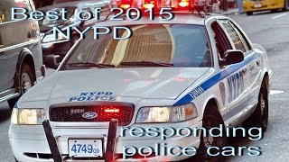 Best of 2015 NYPD responding policecars on New York streets HD ©