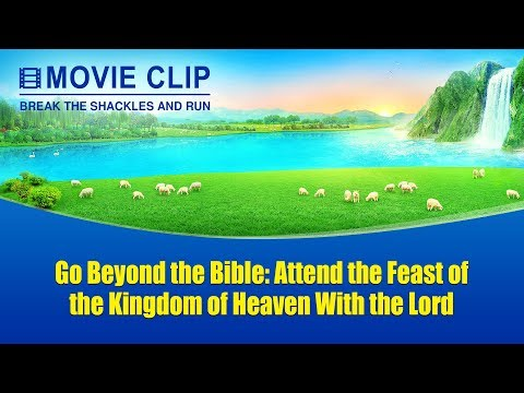 Gospel Movie Clip: Investigating the Way to the Kingdom of Heaven