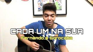 Baixar Cada Um Na Sua | Fernando e Sorocaba (Cover Ricardo Galvão)