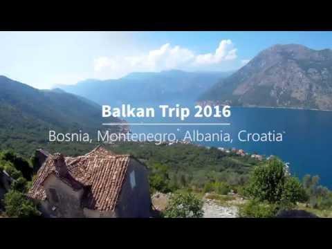 Balkan Trip 2016 | Travel | GoPro & Git2