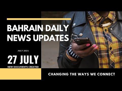 Bahrain Daily News 27 July #july2021 #bahrain #dailynews #dailyupdates
