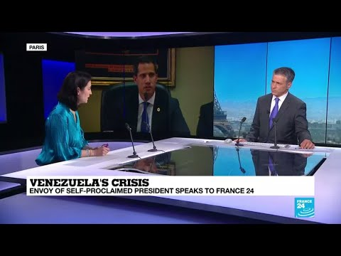 Juan Guaido's envoy to France & Spain talks to France 24