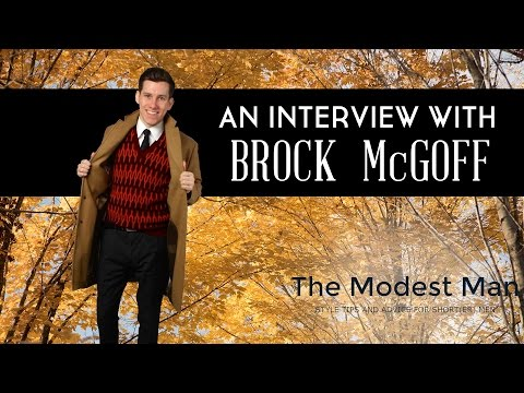 Interview with Brock McGoff - THE MODEST MAN