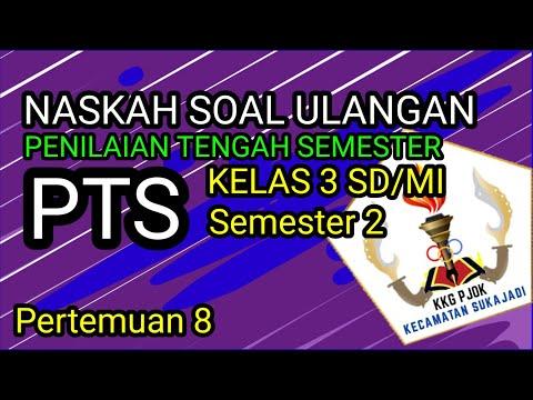 ULANGAN PTS KELAS 3 SD/MI - Semester 2 [PENILAIAN TENGAH SEMESTER]