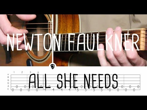 How to play All She Needs Newton Faulkner (tuning BBDGBE) | Guitar Lesson & Tabsheet