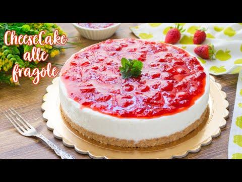 Cheesecake alle Fragole - Ricetta Facile Torta Fredda Senza Cottura - 55Winston55