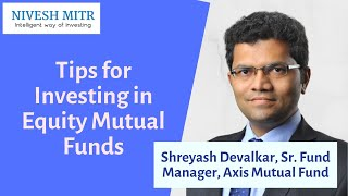Tips for Investing in Equity Mutual Funds | Nivesh Mitr Expert Talks
