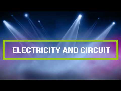 Electricity And Circuit