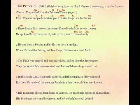 The Prince of Peace, Baha\'u\'llah song (remake) by Jim Styan (chords ...