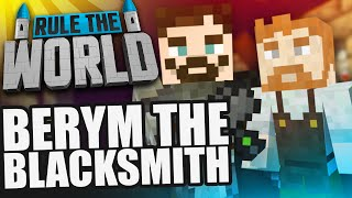 Minecraft Rule The World #41 - The Blacksmith