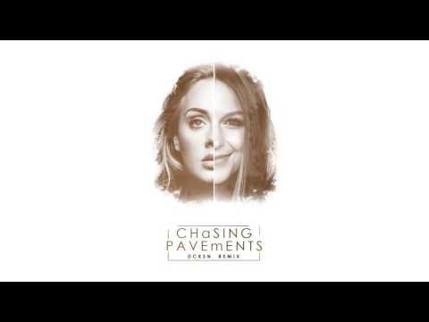 Chasing Pavements (DCKSN Remix)