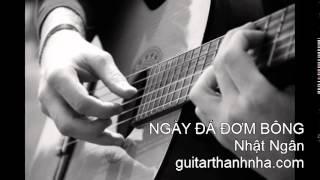 NGÀY ĐÁ ĐƠM BÔNG - Guitar Solo, Arr. Thanh Nhã
