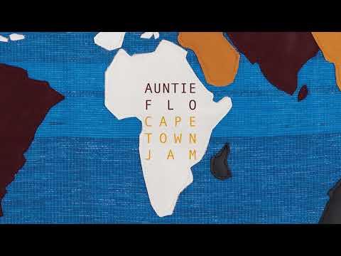 Auntie Flo - Cape Town Jam