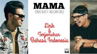 Video Mama - Jonas Blue ft. William Singe l Terjemahan Bahasa Indonesia download MP3, 3GP, MP4, WEBM, AVI, FLV Maret 2018