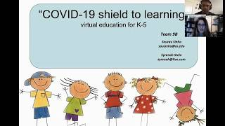 COVID-19 Virtual Idea Blitz - Shield To Learning (Team 9B)