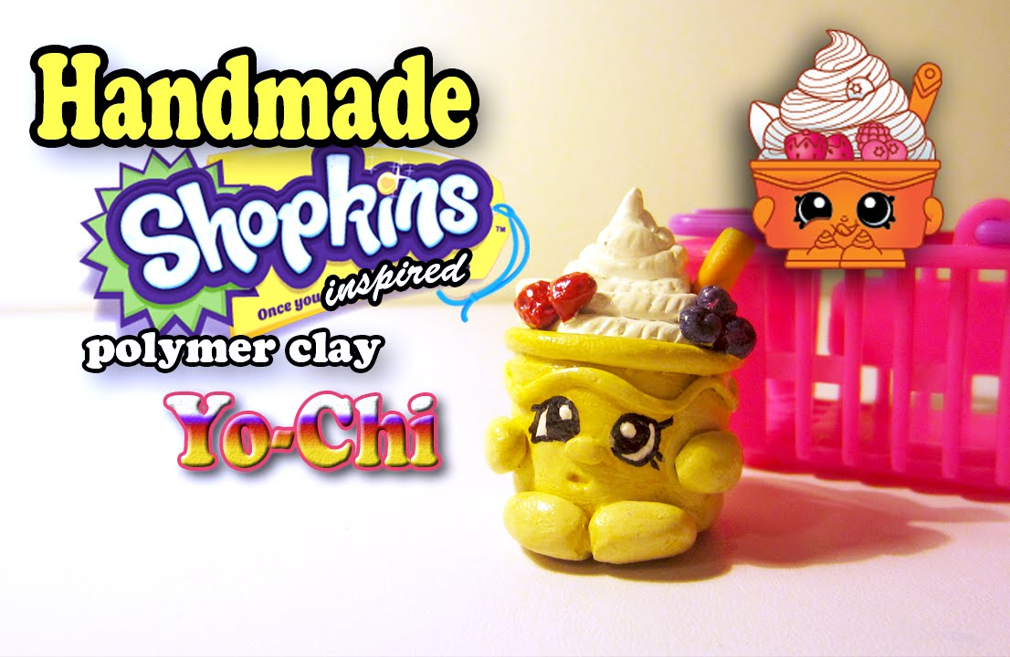 Good Season 1 Shopkins: How To Make Yo Chi Polymer Clay Tutorial!