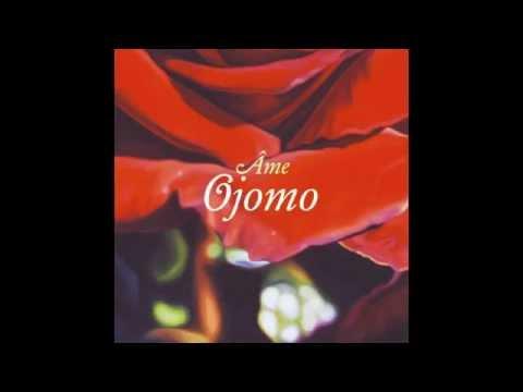 Âme - Ojomo - Ojomo/Nia EP