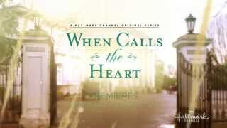 When Calls the Heart - Season 2 Premieres Saturday, April 25th at 8/7c