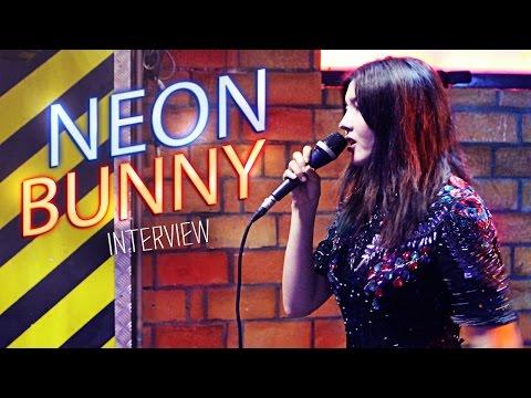 Wywiad z Neon Bunny 🐰 Warszawa, 27.05.2016