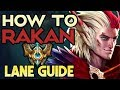 How to Rakan Challenger Support Laning Phase Guide