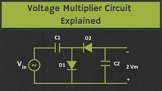 Voltage Multiplier Circuit Explained (Voltage Doubler, Voltage Tripler and Quadrupler Circuits)