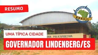 Viajando Todo o Brasil - Governador Lindenberg/ES