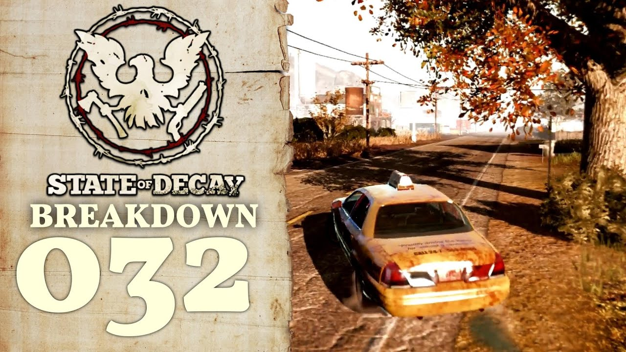 how to get more people in state of decay breakdown