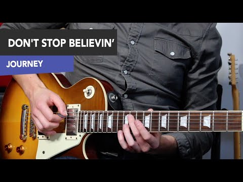 Don't Stop Believin' Guitar Lesson - Journey -  Riffs AND SOLOS