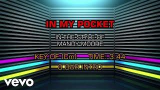 Mandy Moore - In My Pocket (Karaoke)
