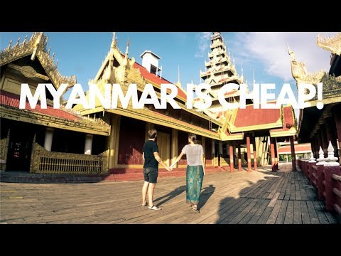 HOW EXPENSIVE IS MYANMAR? I MANDALAY