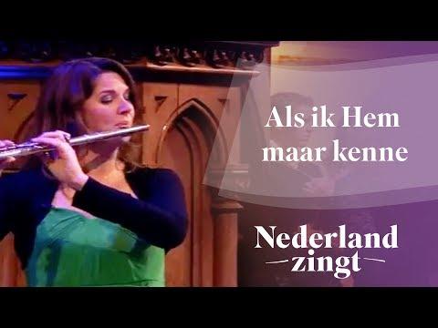 Nederland Zingt: Als ik Hem maar kenne