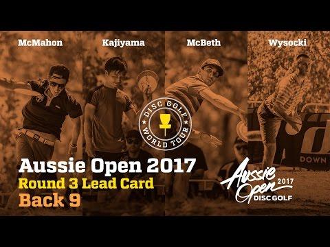2017 Aussie Open Round 3 Lead Card Back 9 (McMahon, Wysocki, McBeth, Kajiyama)