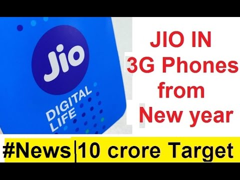 Jio will be available in 3G smarphone from New year 2017 | Jio 10 crore subscribers target