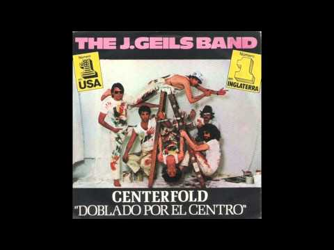 J Geils Band  Centrefold HQ