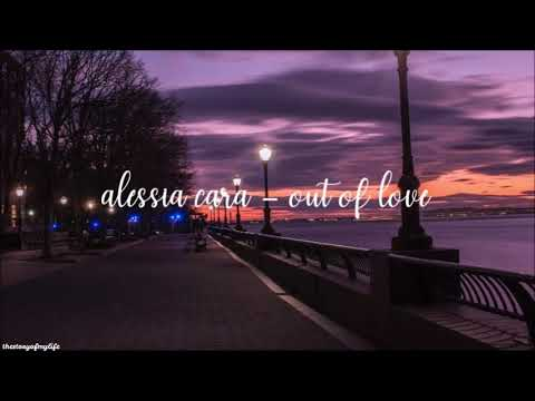 Alessia Cara - Out Of Love (Lyric Video)