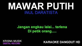 MAWAR PUTIH KARAOKE DANGDUT HD AUDIO