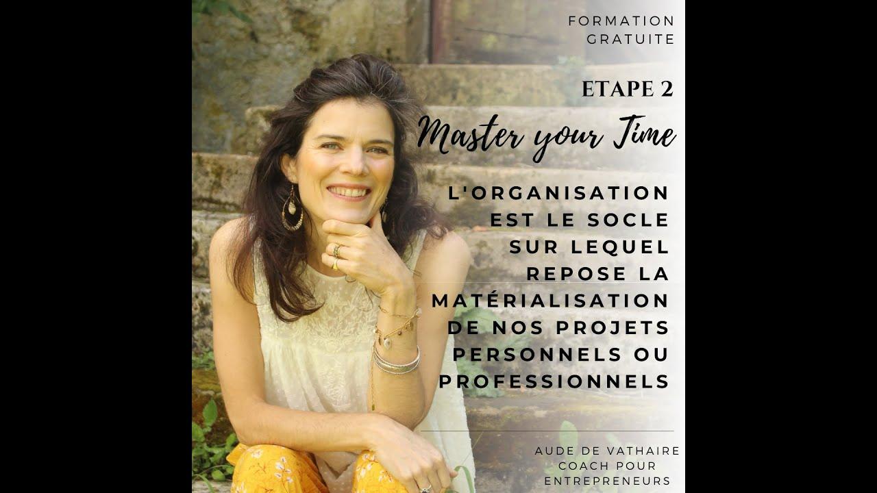Masterclass étape 2: Master your time
