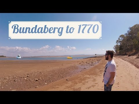 Bundaberg To Town Of 1770 - AUSTRALIA ROAD TRIP - Travel Vlog 8