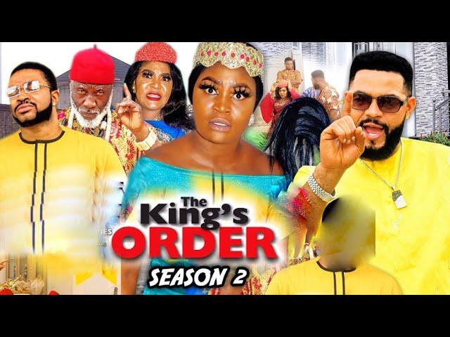 THE KING'S ORDER SEASON 2 -(Trending New Movie)Chizzy Alichi 2021 Latest Nigerian New Movie FULL HD