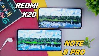 So sánh Note8 Pro vs Redmi K20: Cùng giá chọn máy nào???