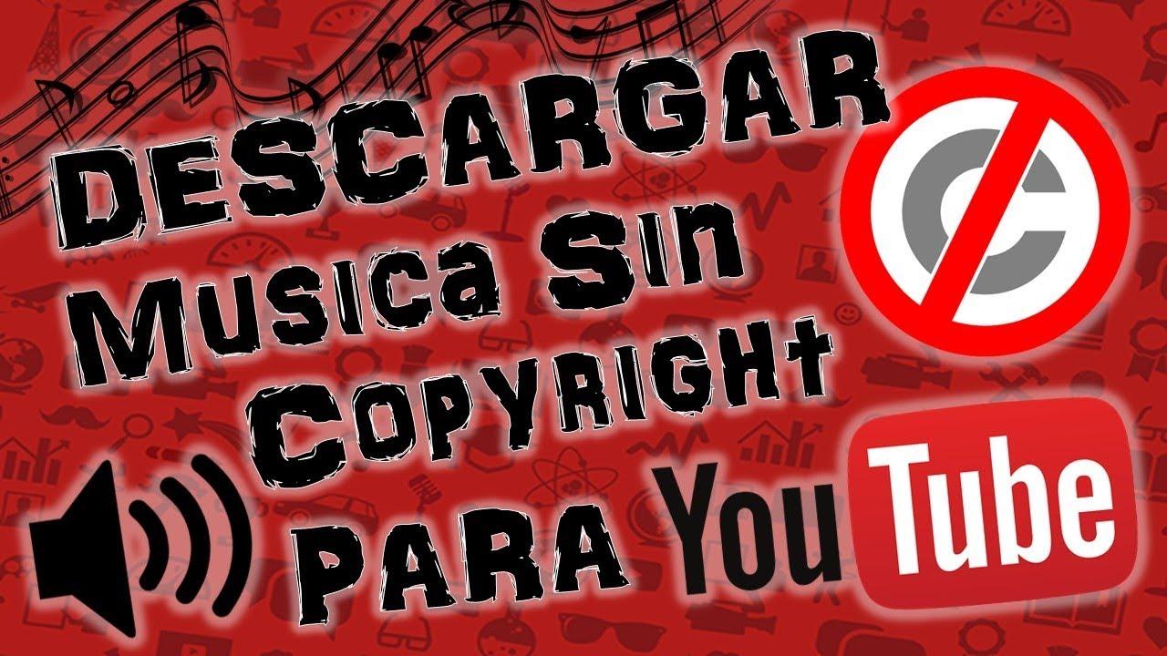 Descargar Música Sin Copyright Para Tus Videos De Youtube Youtube