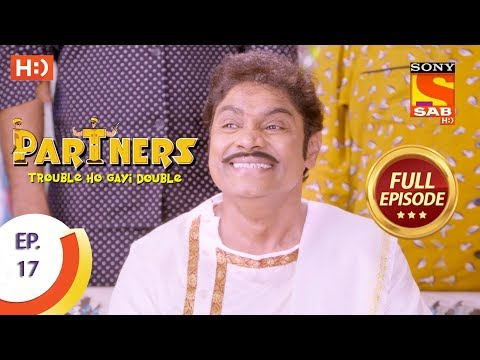 Partners Trouble Ho Gayi Double - Ep 17 - Full Episode - 20th December, 2017