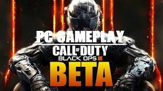 BLACK OPS 3 PC BETA GAMEPLAY!!! (BO3 PC Beta) - 1080p 60 FPS - Domination