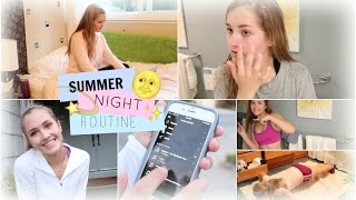Summer Night Routine! ☾2015☽