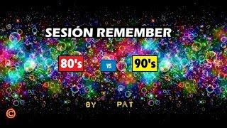 Download lagu SESION REMEMBER AÑOS 80s y 90s by PAT + tracklist