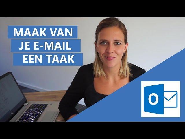 Hoe maak je slim van een e-mail een taak in Outlook?